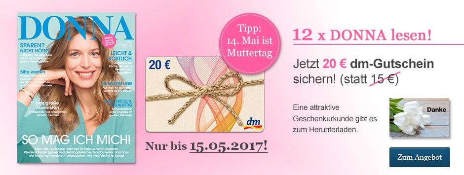 12 x DONNA lesen und 20€ dm-Gutschein sichern!