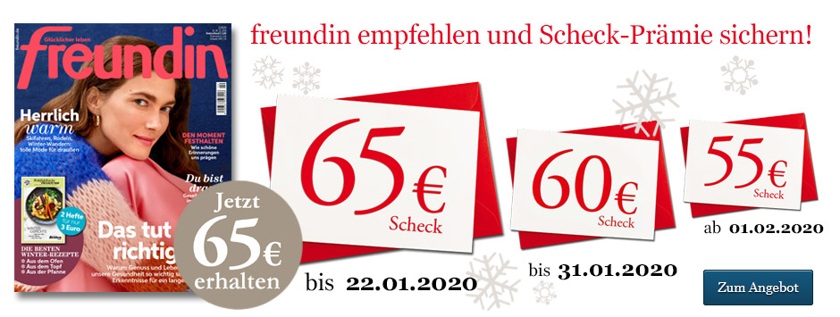 freundin Leser werben Leser Countdown - 65€ sichern!