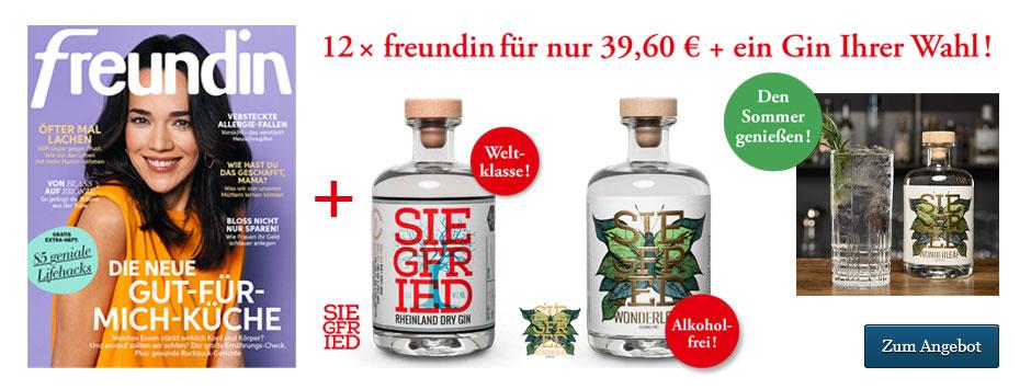 freundin Halbjahresabo und Siegfried Gin sichern!