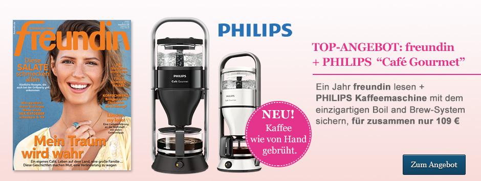 """TOP-ANGEBOT: freundin + PHILIPS  """"Café Gourmet"""" sichern!"""
