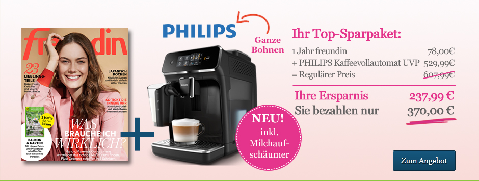 freundin Jahresabo PHILIPS Kaffeevollautomat